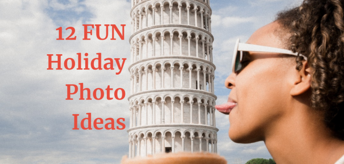 12 Fun Holiday Photo Ideas