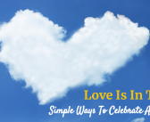 7 Simple Ways To Celebrate Valentine's Day As A Family